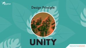 #BEKANTAN KNOWS: Design Principle – Unity
