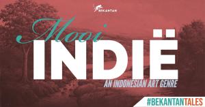 Mooi Indië: an Indonesian Art Genre [Bekantan Tales]
