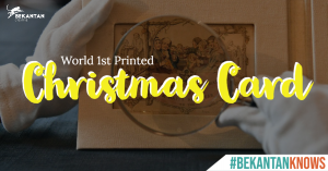The World First printed Christmas Card | #BEKANTAN News