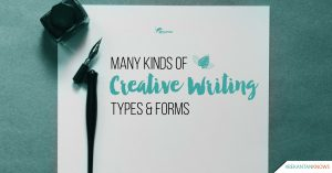 Many Kinds of Creative Writing Forms & Types | #BEKANTANKNOWS
