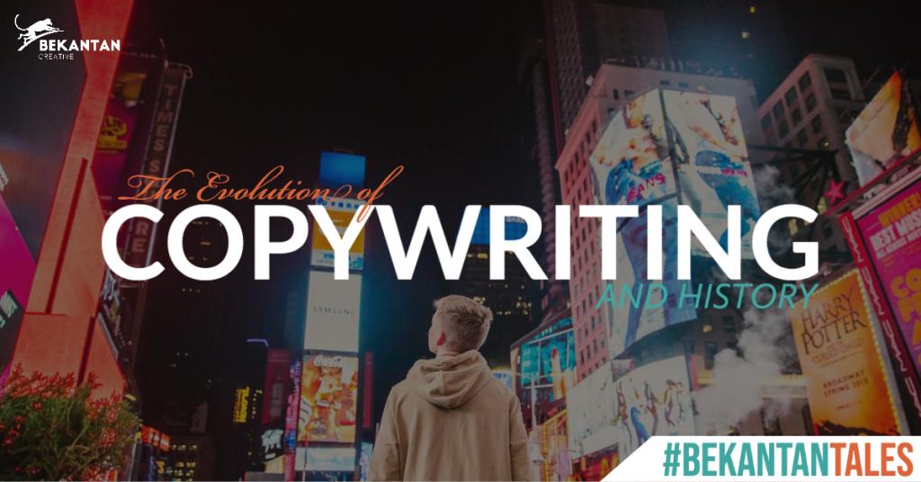 the evolution of copywriting and its history bekantan tales bekantan creative agency jakarta pusat