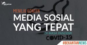 Menilik Konten Media Sosial yang Tepat di Masa Pandemi COVID-19