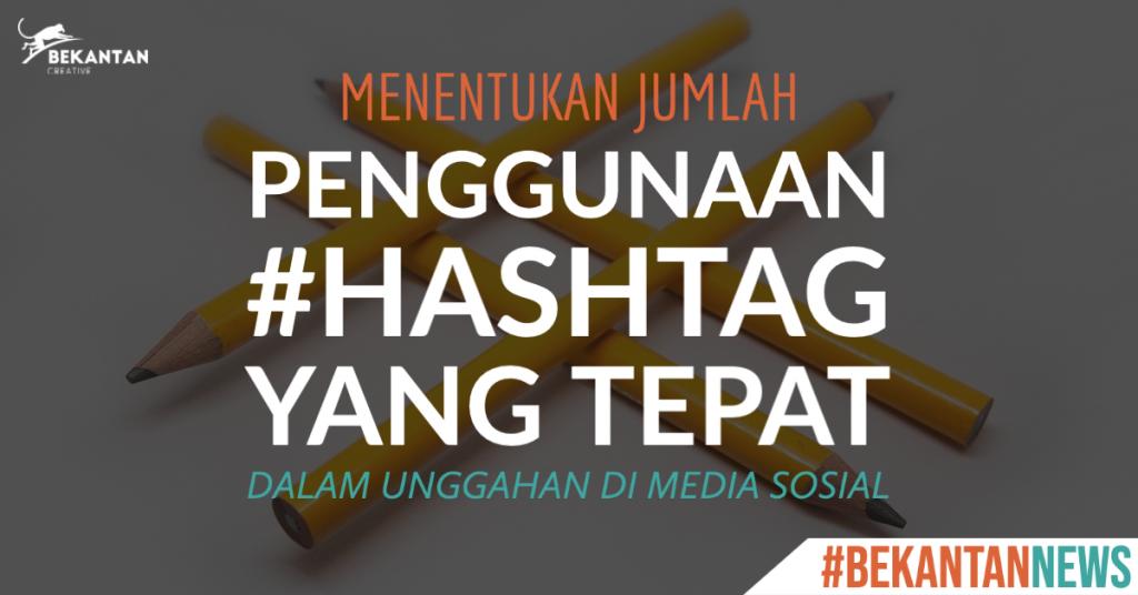 penggunaan hashtag yang tepat